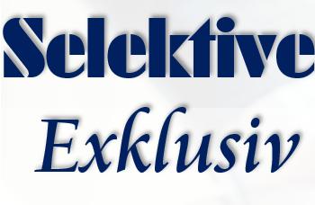 Selektive – Exklusiv